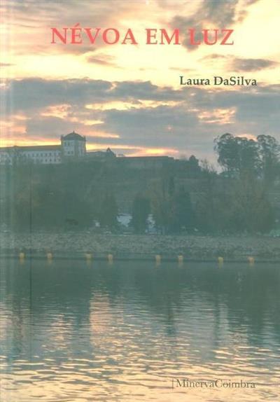 Névoa em luz (Laura DaSilva)