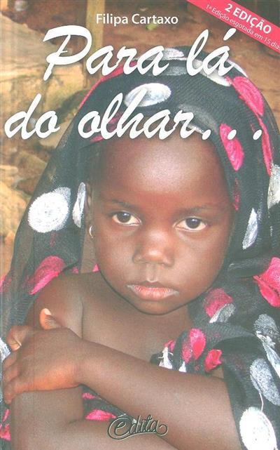 Para lá do olhar... uma descoberta diária na Costa do Marfim (Filipa Cartaxo)