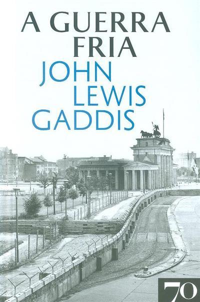 A guerra fria (John Lewis Gaddis)