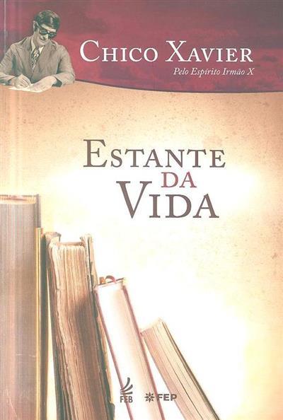 Estante da vida (Francisco Cândido Xavier)