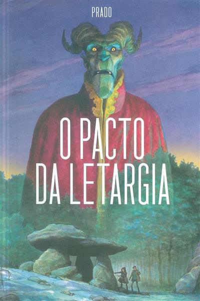 O pacto de letargia (Miguelanxo Prado)