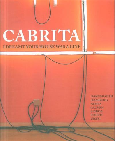 Cabrita (conceito Pedro Cabrita Reis)