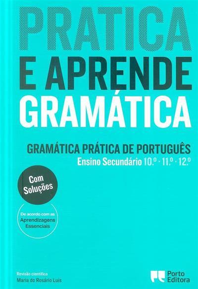 Pratica e aprende gramática (Rui Oliveira, Sónia Gonçalves Junqueira, Sofia Rente)