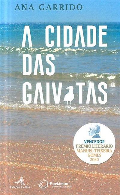 A cidade das gaivotas (Ana Garrido)