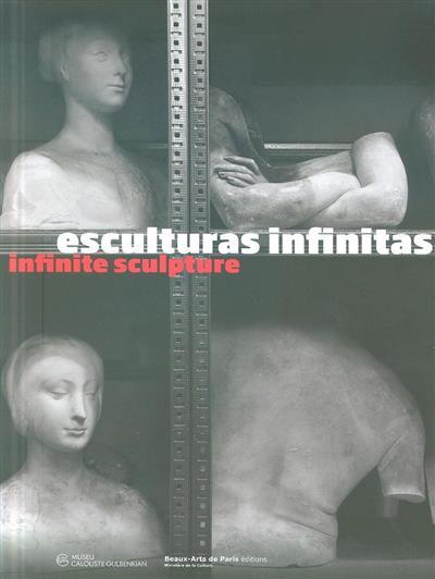 Esculturas infinitas (coord. ed. Carla Paulino... [et al.])