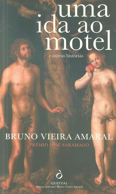 Uma ida ao motel e outras histórias (Bruno Vieira Amaral)