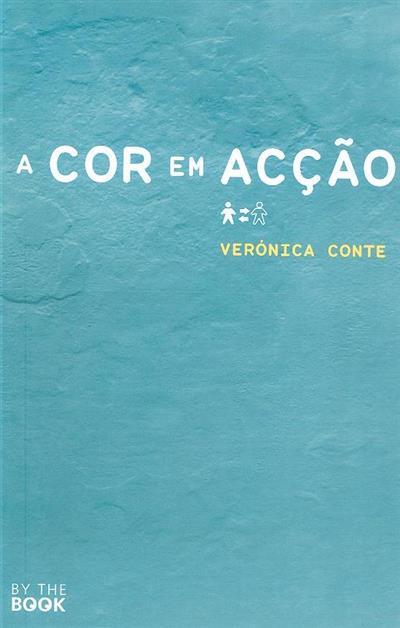 A cor em acção (Verónica Conte)