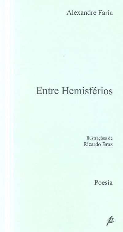 Entre hemisférios (Alexandre Faria)