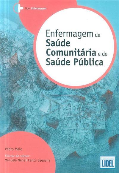 Enfermagem de saúde comunitária e de saúde pública (Pedro Melo)