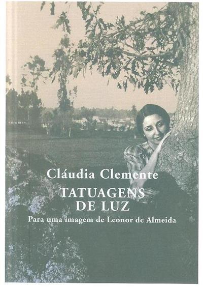 Tatuagens de luz (Cláudia Clemente)