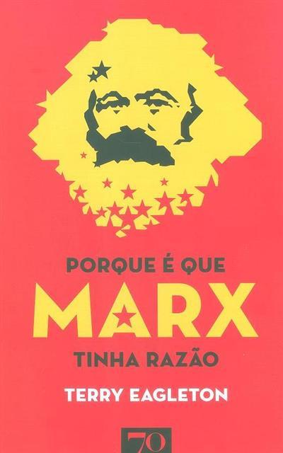 Porque é que Marx tinha razão (Terry Eagleton)