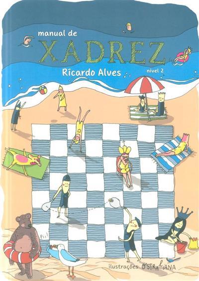 Manual de xadrez, nível 2 (Ricardo Alves)