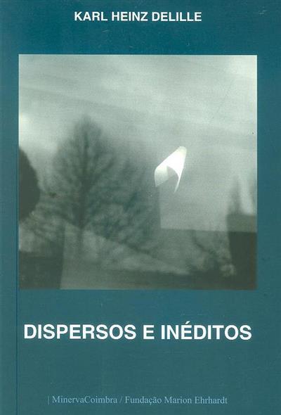 Dispersos e inéditos (Karl Heinz Delille)