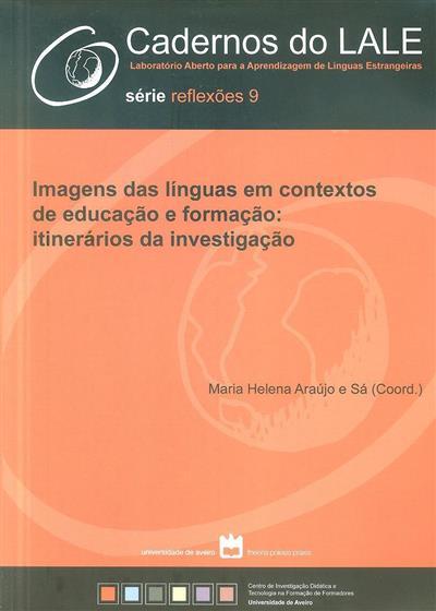 Imagens das línguas em contextos de educação e formação (coord. Maria Helena Araújo e Sá)