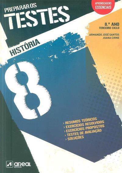 História 8, preparar os testes (Armando José Santos, Joana Cirne)