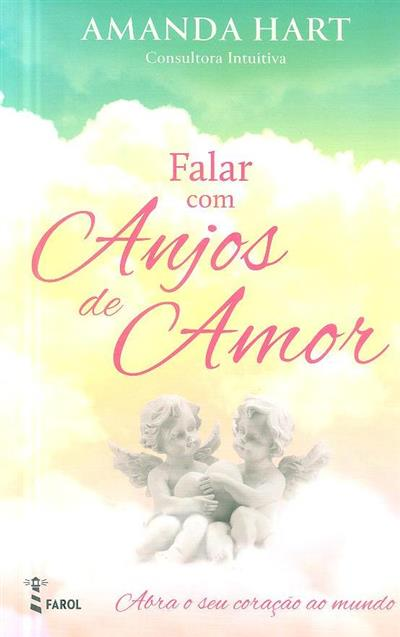 Falar com anjos de amor (Amanda Hart)