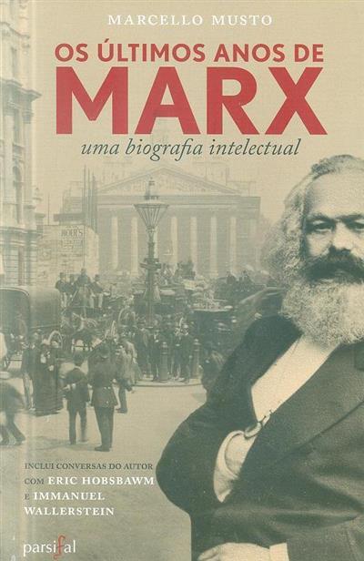 Os últimos anos de Marx (Marcello Musto)