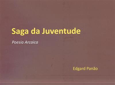 Saga da juventude (Edgard Panão)
