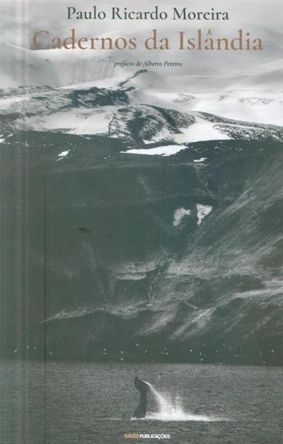 Caderno da Islândia (Paulo Ricardo Moreira)