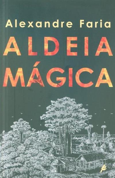 Aldeia mágica (Alexandre Faria)