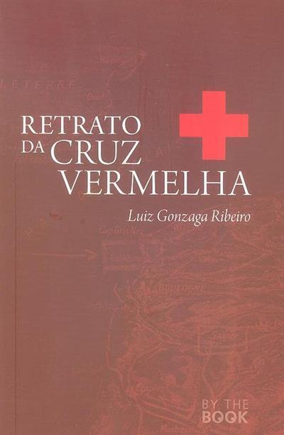 Retrato da Cruz Vermelha (Luiz Gonzaga Ribeiro)