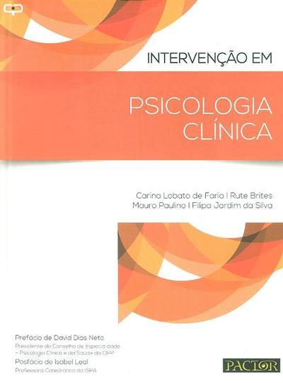 Intervenção em psicologia clínica (Carina Lobato de Faria... [et al.])