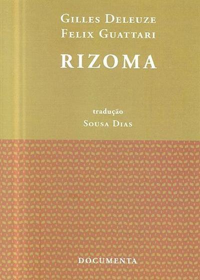 Rizoma (Gilles Deleuze, Felix Guattari)