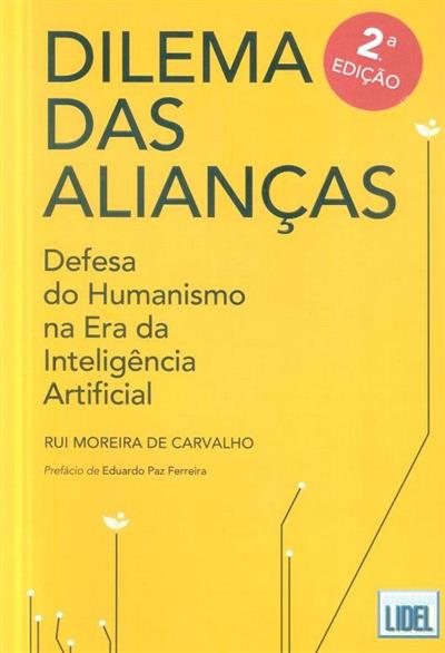 Dilema das alianças (Rui Moreira de Carvalho)