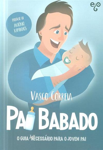 Pai babado (Vasco Correia)