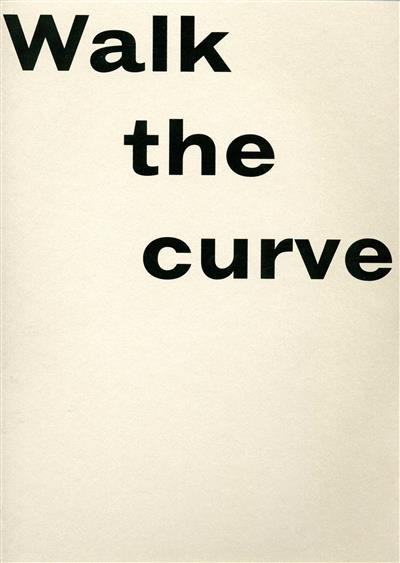 Walk the curve