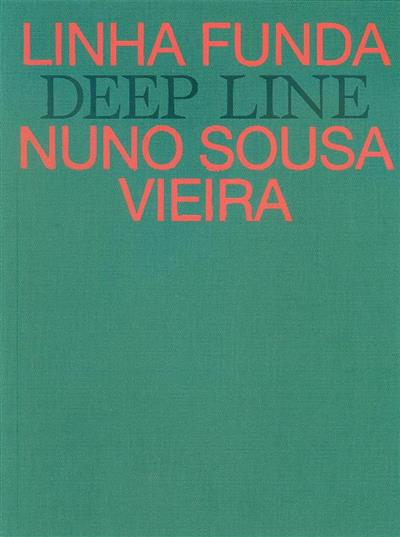 Linha funda (Nuno Sousa Vieira)