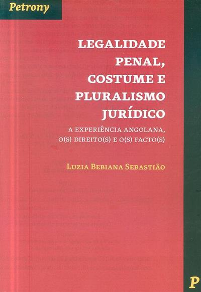 Legalidade penal, costume e pluralismo jurídico (Luzia Bebiana Sebastião)