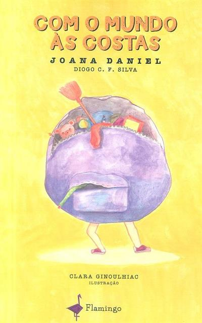 Com o mundo às costas (Joana Daniel, Diogo C. F. Silva)