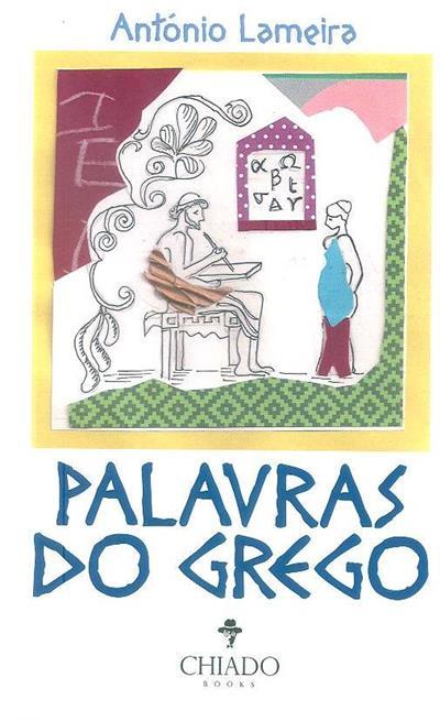 Palavras do grego (António Lameira)