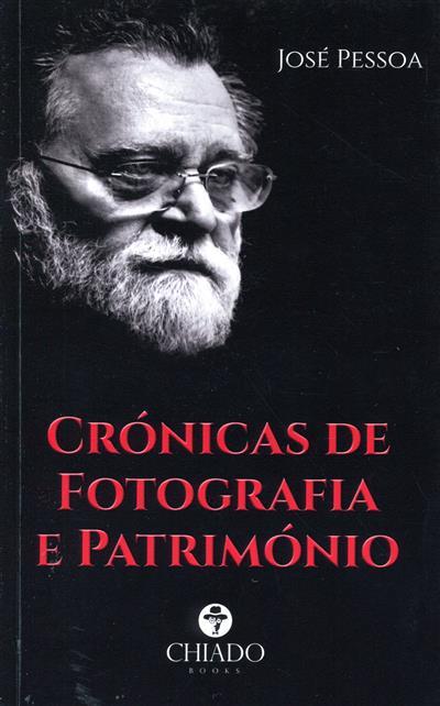 Crónicas de fotografia e património (José Pessoa)