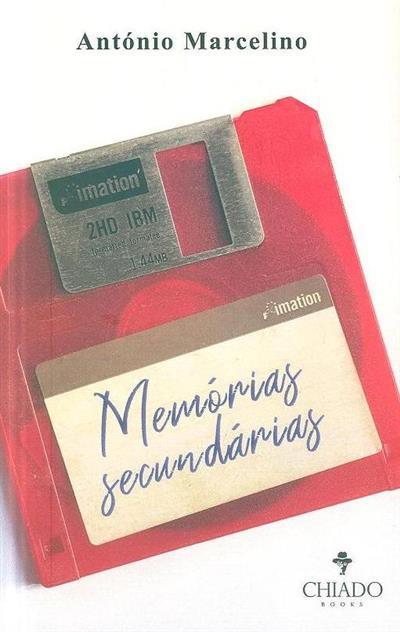 Memórias secundárias (António Marcelino)
