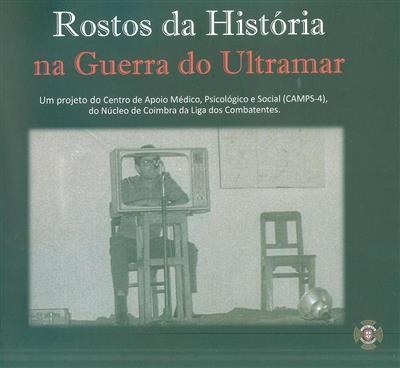 Rostos da história na Guerra do Ultramar (Ana Melo, Catarina Gonçalves, Jorge Costa Carvalho)