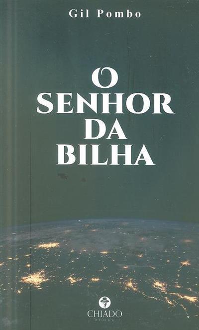 O senhor da Bilha (Gil Pombo)