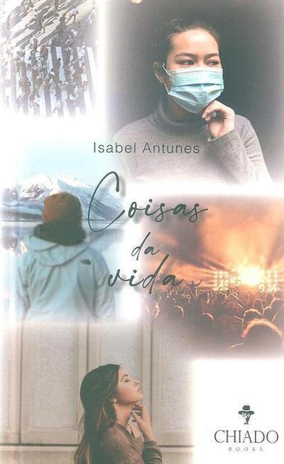 Coisas da vida (Isabel Antunes)