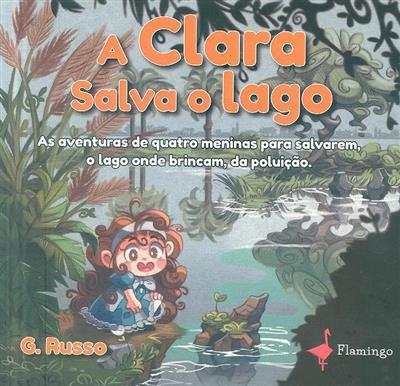 A Clara salva o lago (G. Russo)