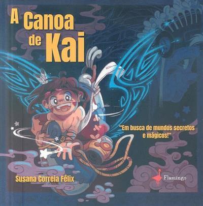 A canoa de Kai (Susana Félix)