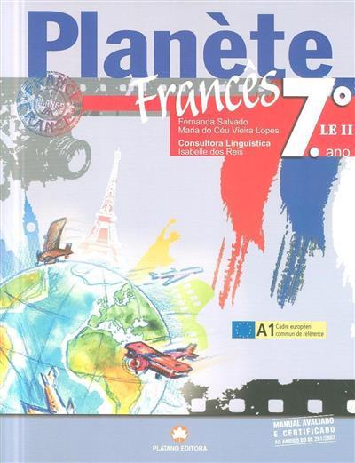 Planète (Fernanda Salvado, Maria do Ceú Vieira Lopes)