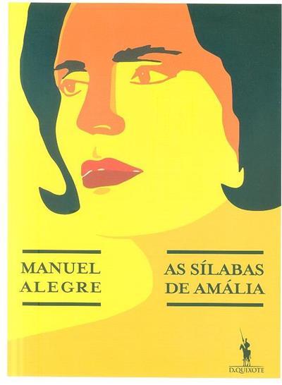 As sílabas de Amália (Manuel Alegre)