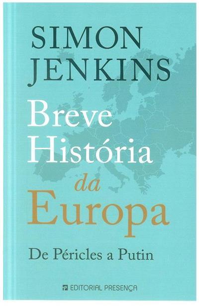 Breve história da Europa de Péricles a Putin (Simon Jenkins)