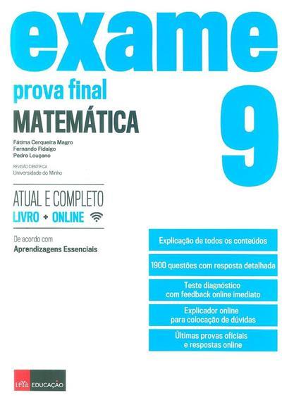 Exame (Fátima Cerqueira Magro, Fernando Fidalgo, Pedro Louçano)