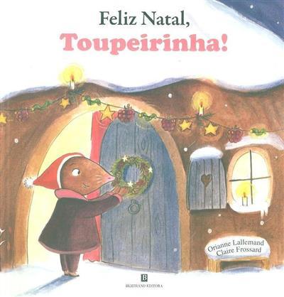 Feliz natal, toupeirinha! (Orianne Lallemand)