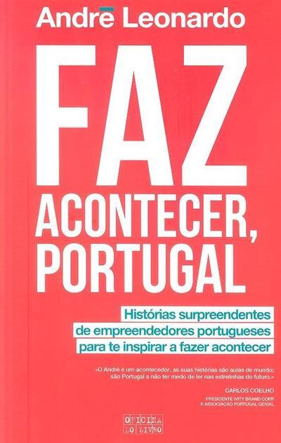 Faz acontecer, Portugal (André Leonardo)