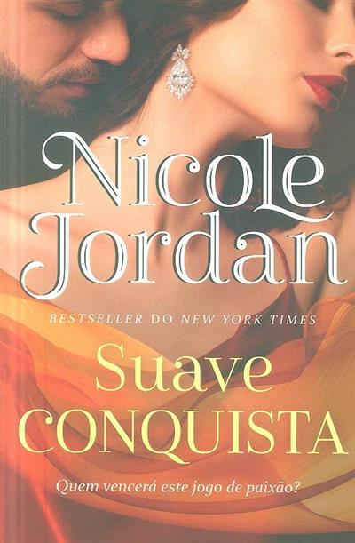 Suave conquista (Nicole Jordan)