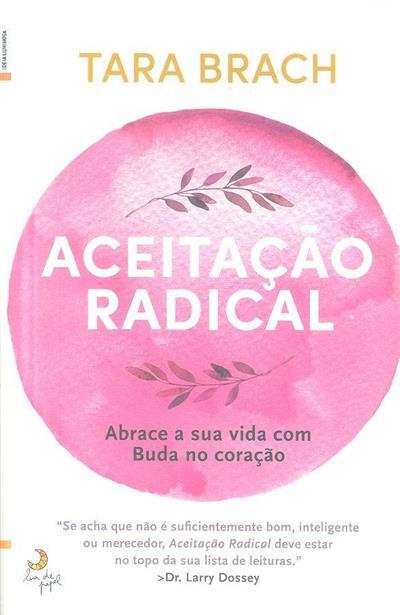 Aceitação radical (Tara Brach)