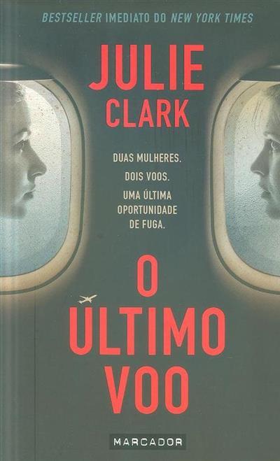 O último voo (Julie Clark)